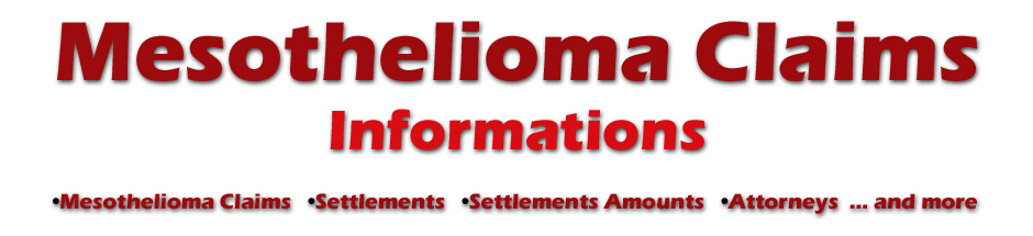 Mesothelioma Claims Info